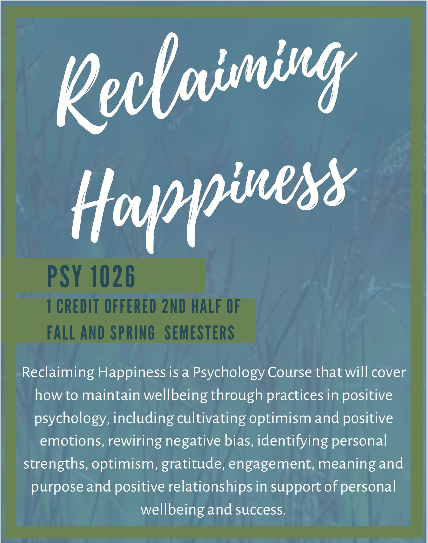 """Poster describing Psy 1026 course, """"Reclaiming Happiness"""""""