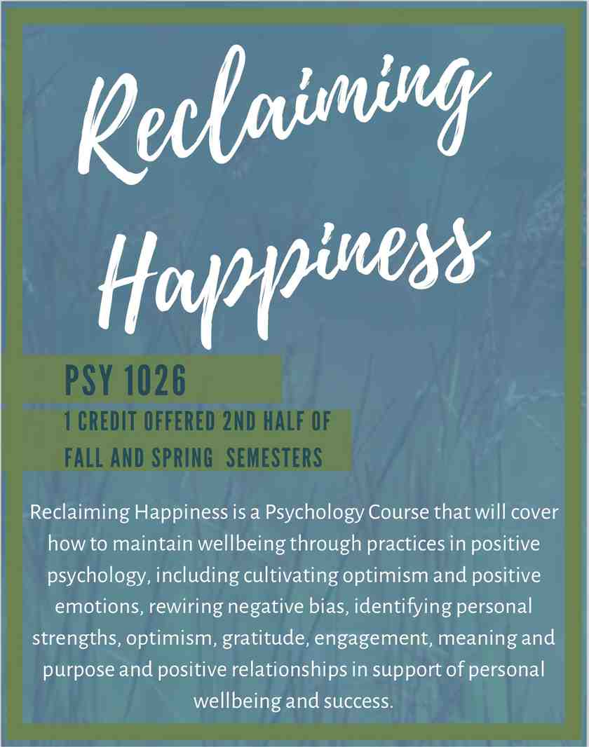 "Poster describing Psy 1026 course, ""Reclaiming Happiness"""